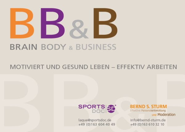 BRAIN, BODY & BUSINESS